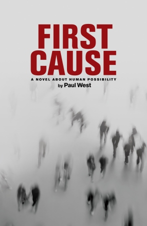 Cover of First Cause: A Novel About Human Possibility